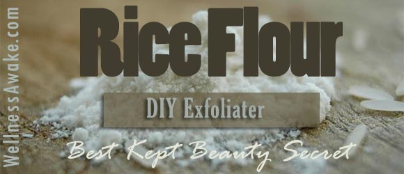 Rice Flour DIY Skin Care – Exfoliating Scrub and Mask