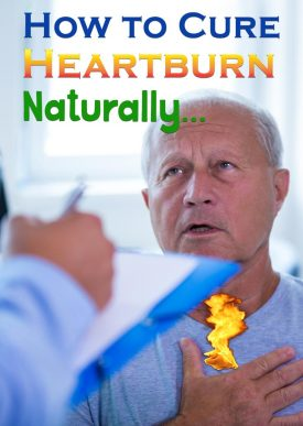 How to cure heartburn acid reflux naturally